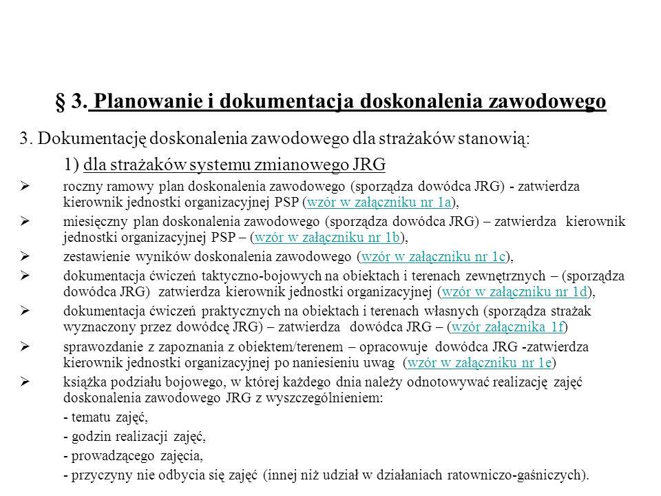 § 3.Planowanie i dokumentacja doskonalenia zawodowego 3.