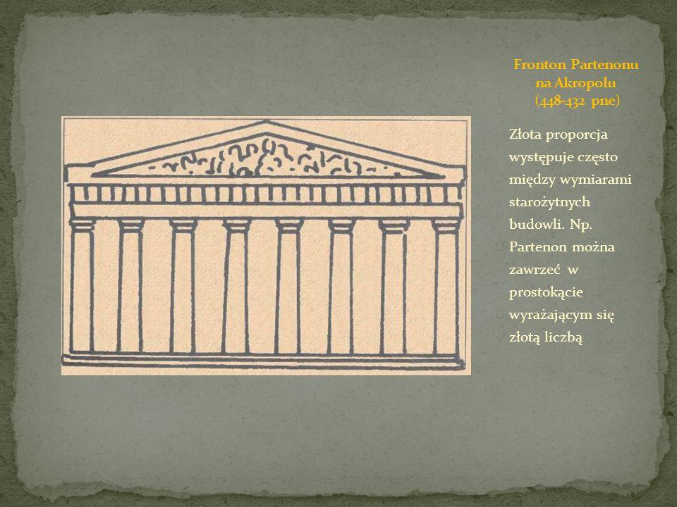 Złota proporcja występuje często między wymiarami starożytnych budowli. Np. Partenon można zawrzeć w prostokącie wyrażającym się złotą liczbą