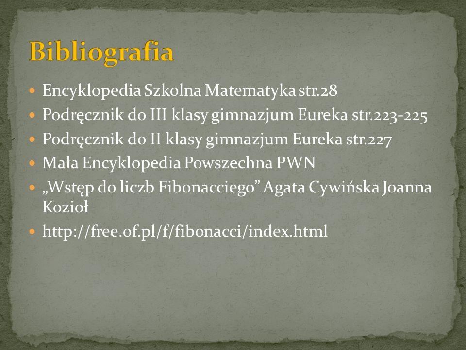 Encyklopedia Szkolna Matematyka str.28 Podręcznik do III klasy gimnazjum Eureka str.223-225 Podręcznik do II klasy gimnazjum Eureka str.227 Mała Encyk