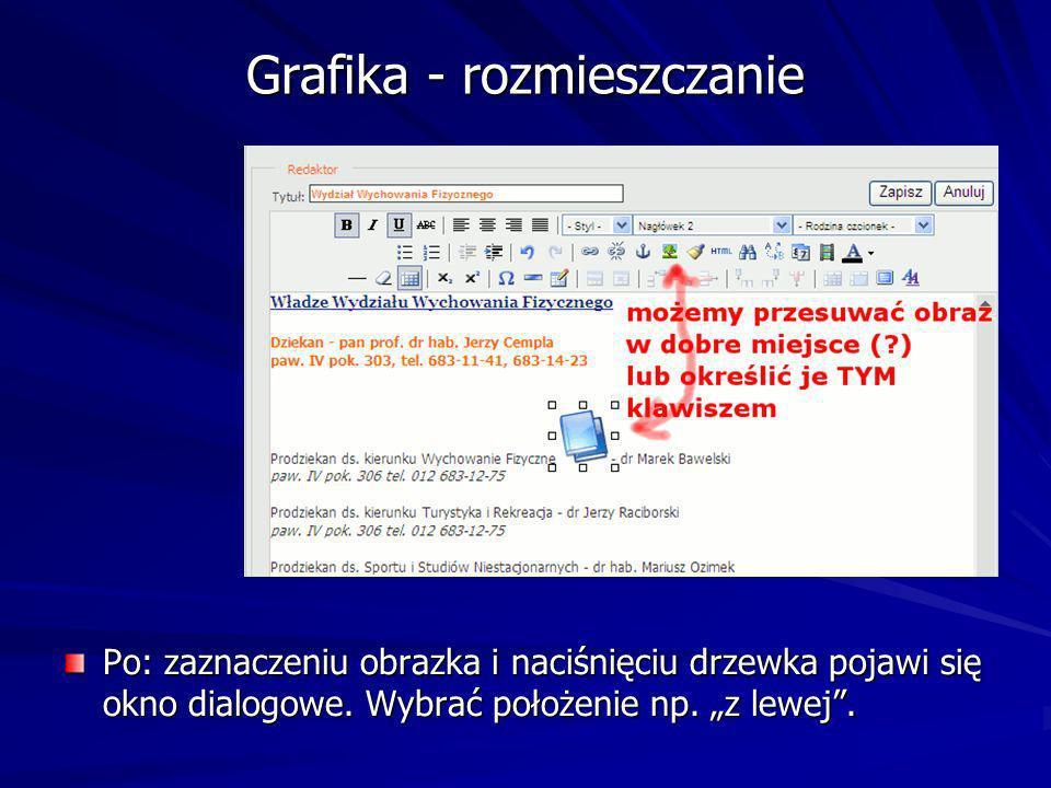 Grafika - rozmieszczanie Po: zaznaczeniu obrazka i naciśnięciu drzewka pojawi się okno dialogowe.
