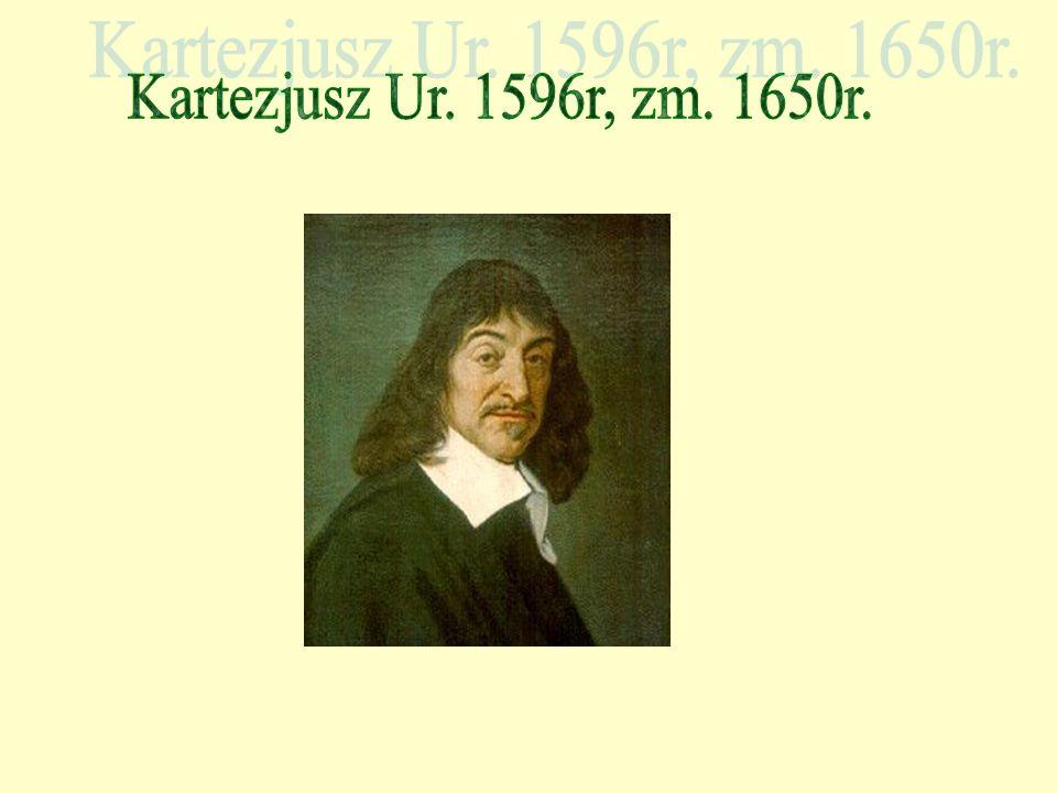 Francuski filozof i matematyk czołowy przedstawiciel francuskiego racjonalizmu XVIIw uważany za prekursora nowożytnej kultury umysłowej zwolennik sceptyzmu metodologicznego postulował metodę myślenia opartą na wzorach rozumowania matematycznego, jako uniwersalną i całkowicie pewną Twórca koncepcji tzw.