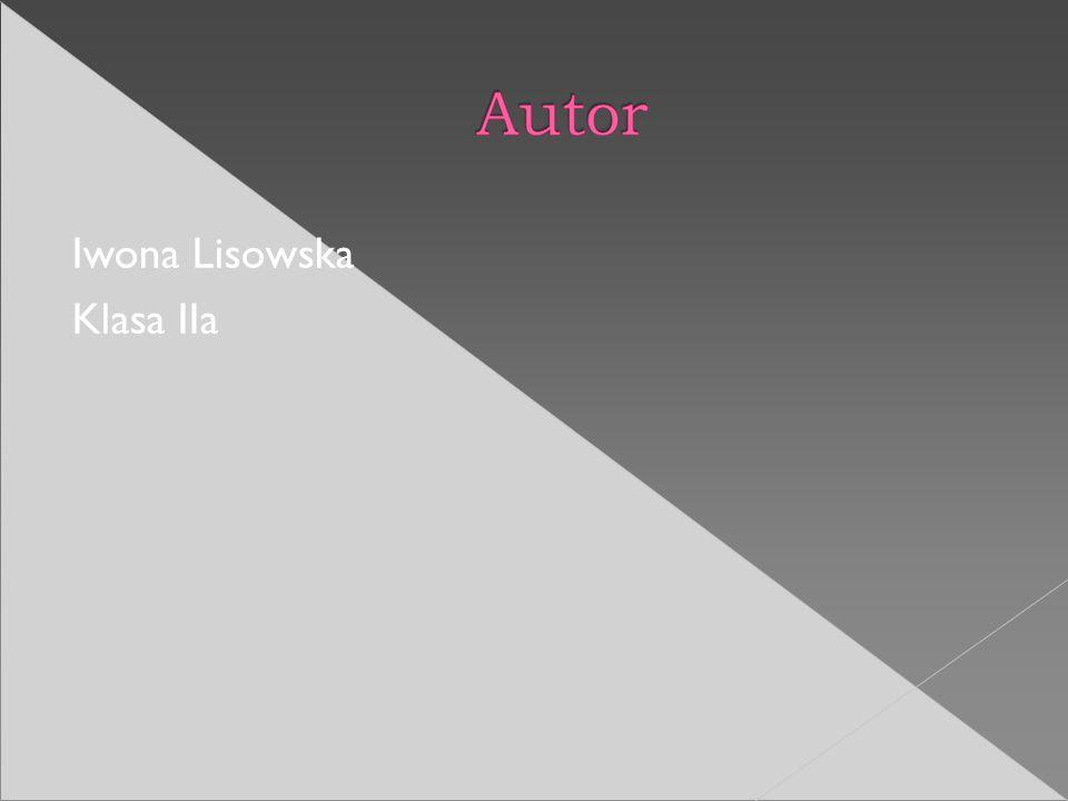 Iwona Lisowska Klasa IIa