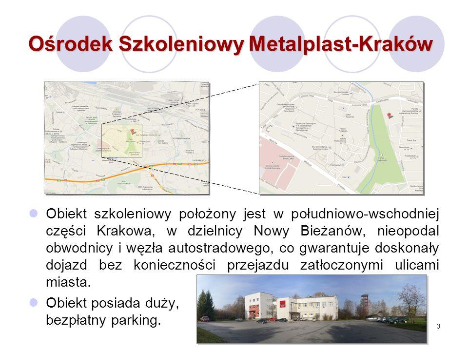 3 Ośrodek Szkoleniowy Metalplast-Kraków Obiekt szkoleniowy położony jest w południowo-wschodniej części Krakowa, w dzielnicy Nowy Bieżanów, nieopodal obwodnicy i węzła autostradowego, co gwarantuje doskonały dojazd bez konieczności przejazdu zatłoczonymi ulicami miasta.