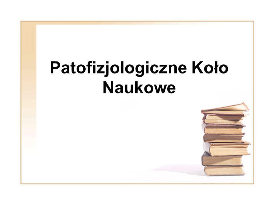 Patofizjologiczne Koło Naukowe