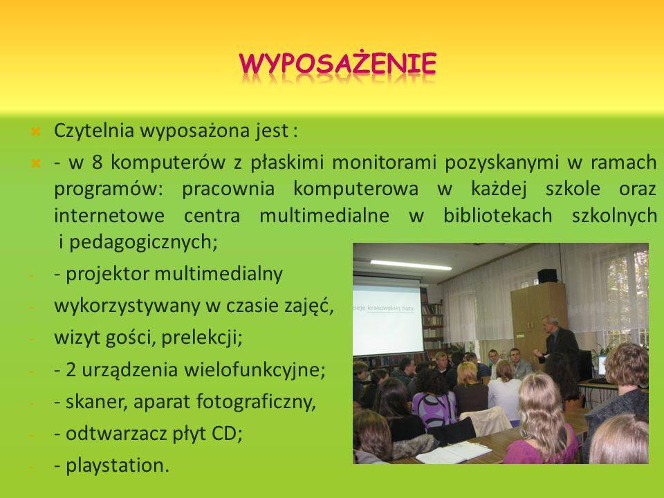 Czytelnia wyposażona jest : - w 8 komputerów z płaskimi monitorami pozyskanymi w ramach programów: pracownia komputerowa w każdej szkole oraz internetowe centra multimedialne w bibliotekach szkolnych i pedagogicznych; - - projektor multimedialny - wykorzystywany w czasie zajęć, - wizyt gości, prelekcji; - - 2 urządzenia wielofunkcyjne; - - skaner, aparat fotograficzny, - - odtwarzacz płyt CD; - - playstation.