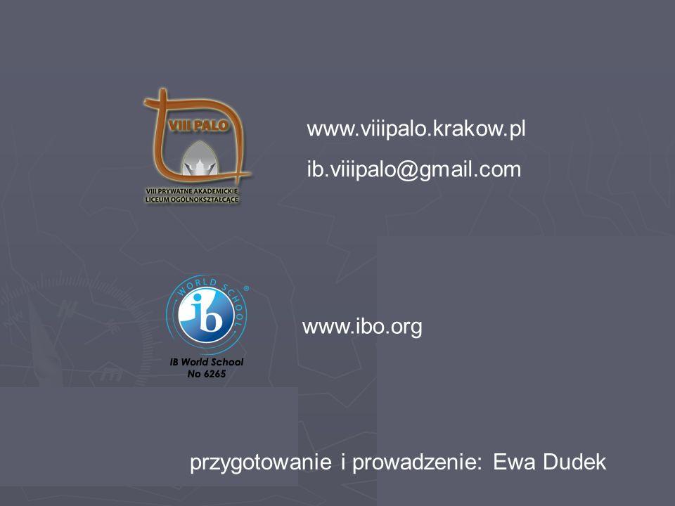Page 11 www.viiipalo.krakow.pl ib.viiipalo@gmail.com www.ibo.org przygotowanie i prowadzenie: Ewa Dudek
