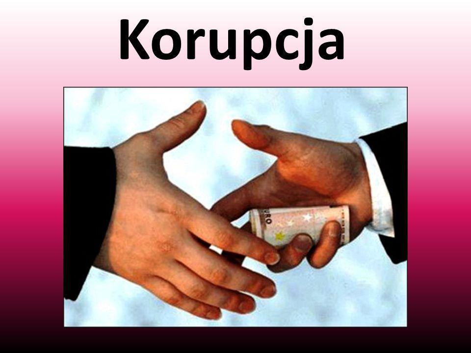 Bibliografia http://forsal.pl/artykuly/462505,korupcja_system_zapewniajacy_lad_ubogim.html# http://antykorupcja.gov.pl/portal/ak/47/63/Co_to_jest_korupcja.html http://www.przeciw-korupcji.org.pl/