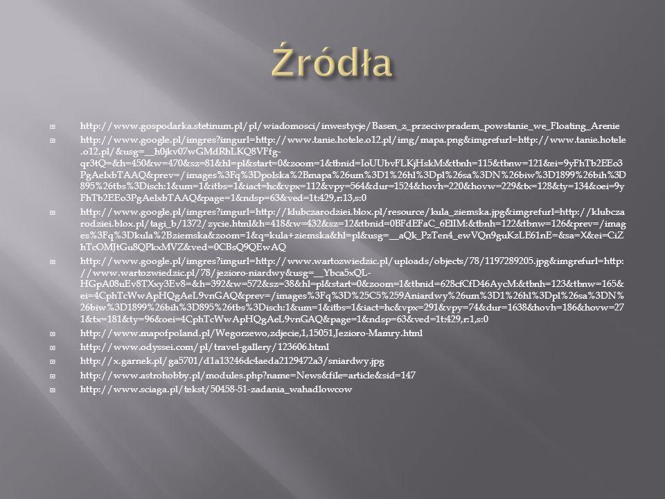 http://www.gospodarka.stetinum.pl/pl/wiadomosci/inwestycje/Basen_z_przeciwpradem_powstanie_we_Floating_Arenie http://www.google.pl/imgres?imgurl=http: