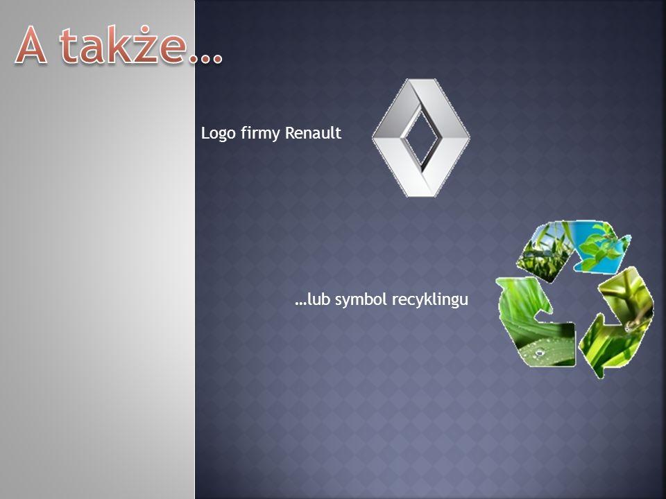 Logo firmy Renault …lub symbol recyklingu