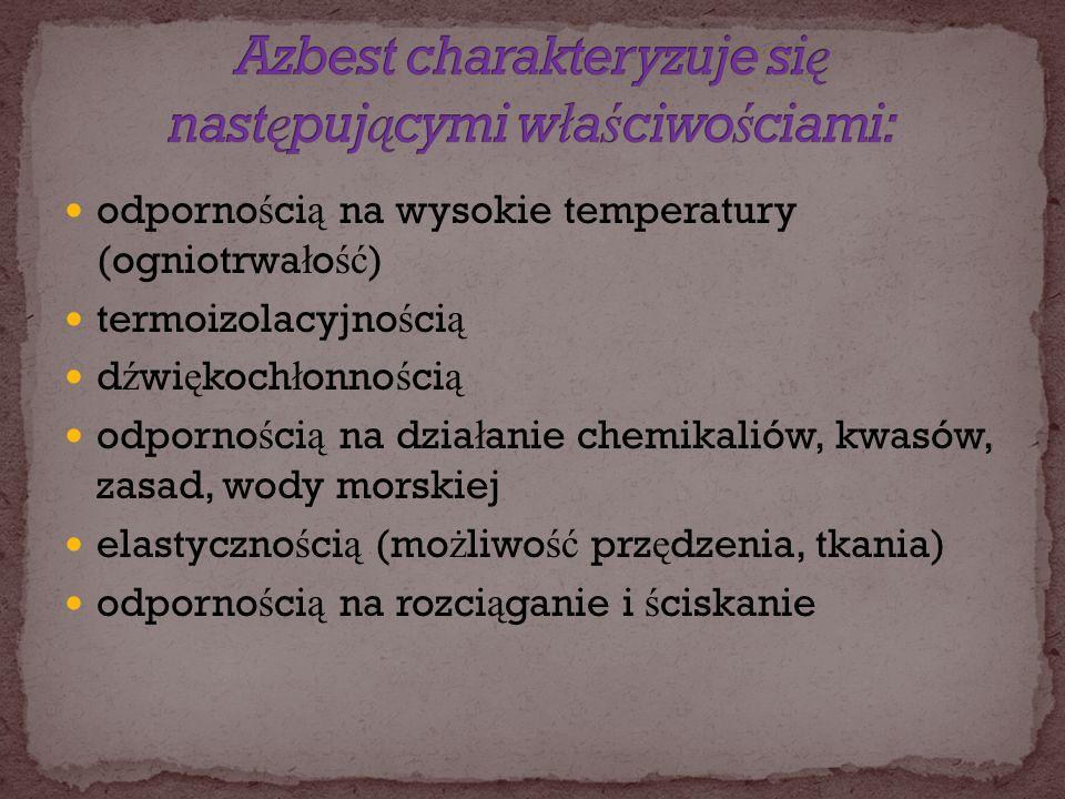 odporno ś ci ą na wysokie temperatury (ogniotrwa ł o ść ) odporno ś ci ą na wysokie temperatury (ogniotrwa ł o ść ) termoizolacyjno ś ci ą termoizolac