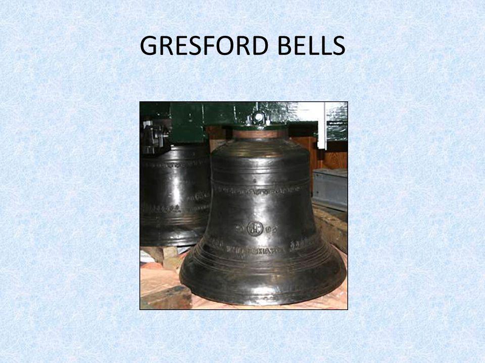 GRESFORD BELLS
