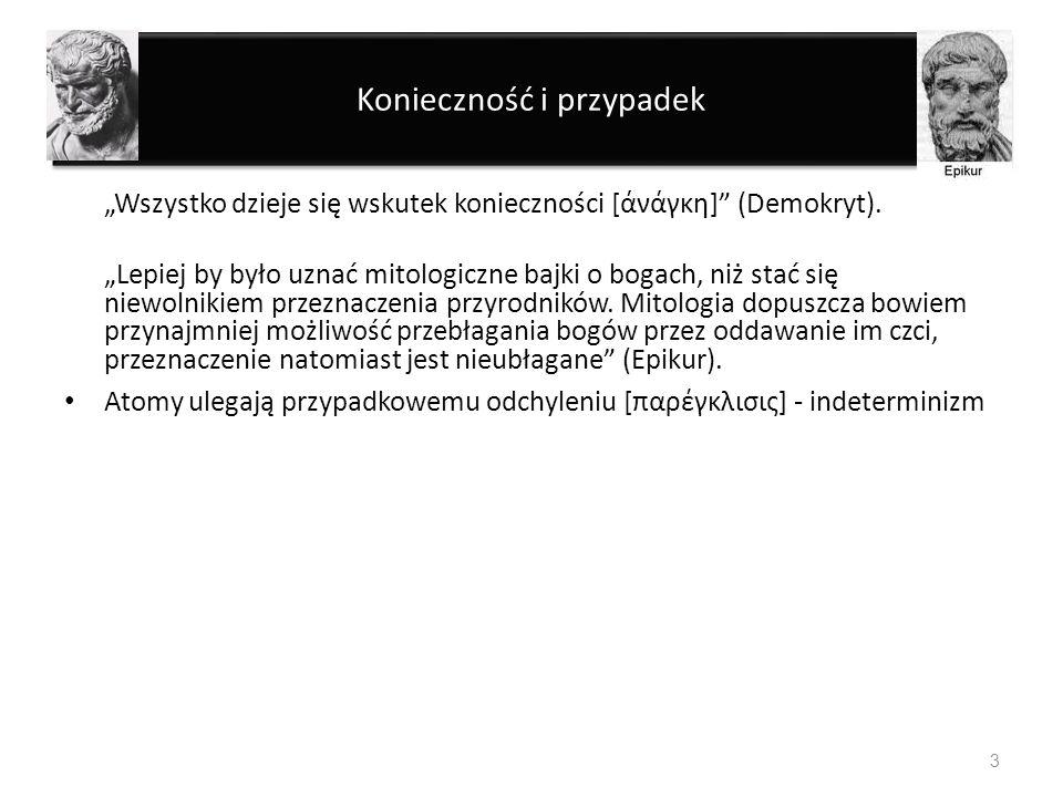 Determinizm i indeterminizm Determinizm (łac.