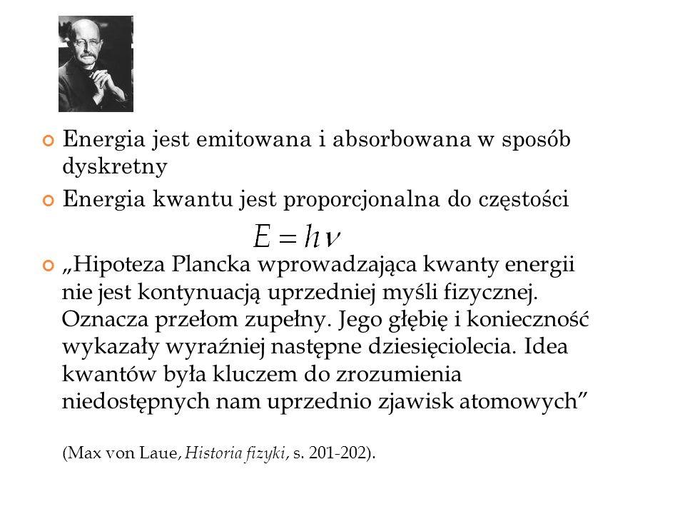 Starałem się przeto włączyć w jakiś sposób pojęcie kwantu działania h do teorii klasycznej.