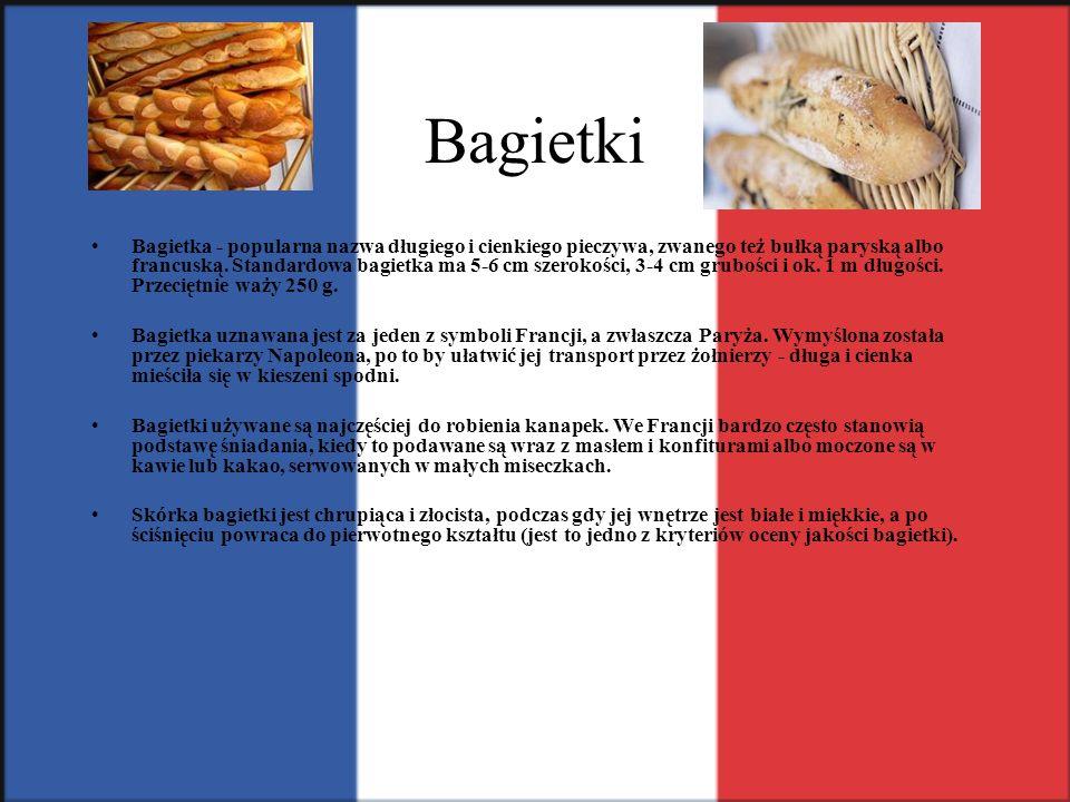 Bagietki Bagietka - popularna nazwa długiego i cienkiego pieczywa, zwanego też bułką paryską albo francuską. Standardowa bagietka ma 5-6 cm szerokości