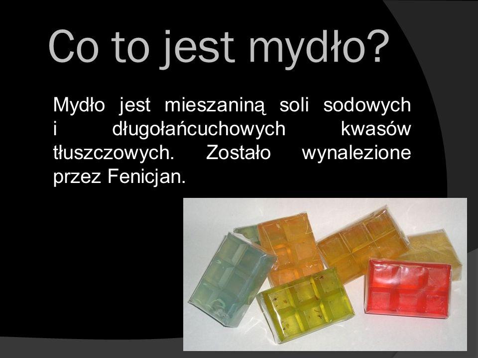 Co to jest mydło? Mydło jest mieszaniną soli sodowych i długołańcuchowych kwasów tłuszczowych. Zostało wynalezione przez Fenicjan.