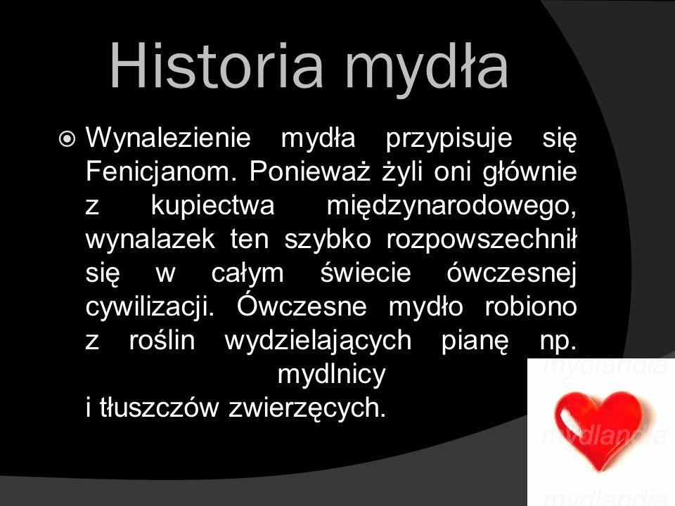 Historia mydła Wynalezienie mydła przypisuje się Fenicjanom. Ponieważ żyli oni głównie z kupiectwa międzynarodowego, wynalazek ten szybko rozpowszechn