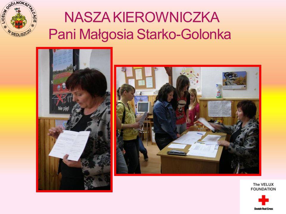NASZA KIEROWNICZKA Pani Małgosia Starko-Golonka
