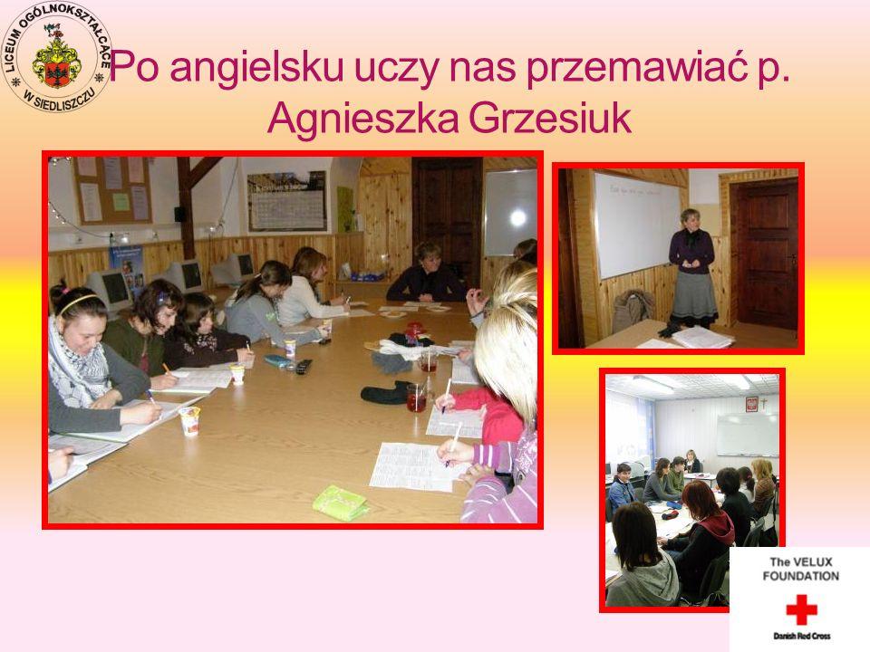 Po angielsku uczy nas przemawiać p. Agnieszka Grzesiuk