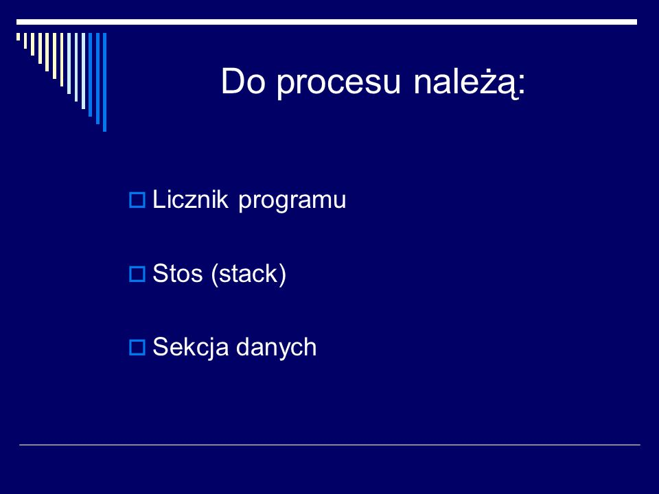 Licznik programu To licznik rozkazów określający następny rozkaz do wykonania.