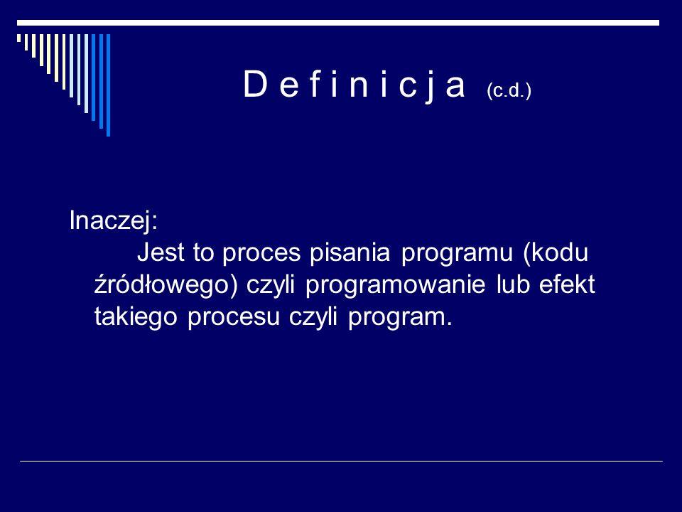 Implementacja systemu Dawniej system operacyjny był pisany w całości w języku asemblera, obecnie może być pisany w językach wyższego poziomu.