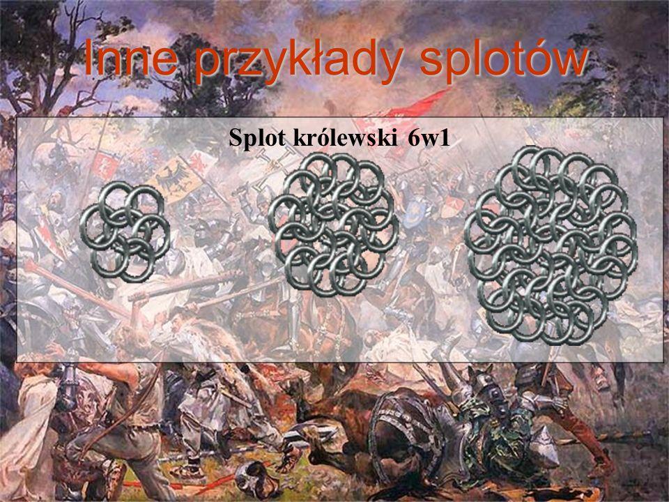 Inne przykłady splotów Splot królewski 6w1