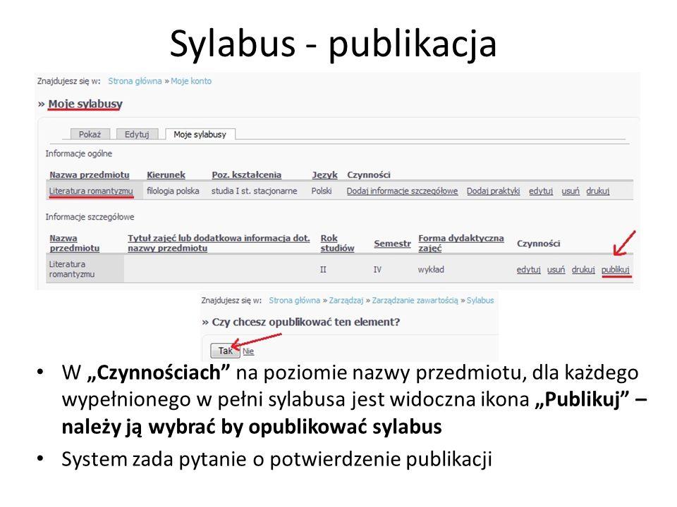 Sylabus - publikacja W Czynnościach na poziomie nazwy przedmiotu, dla każdego wypełnionego w pełni sylabusa jest widoczna ikona Publikuj – należy ją w