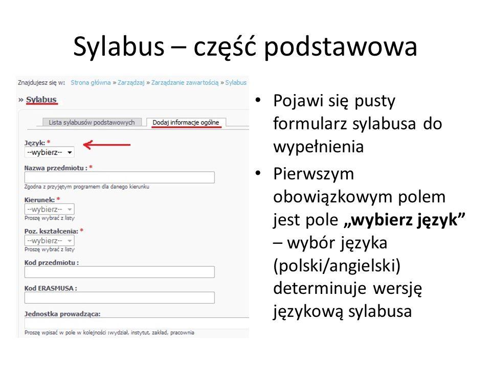 Sylabus – część podstawowa Pojawi się pusty formularz sylabusa do wypełnienia Pierwszym obowiązkowym polem jest pole wybierz język – wybór języka (pol