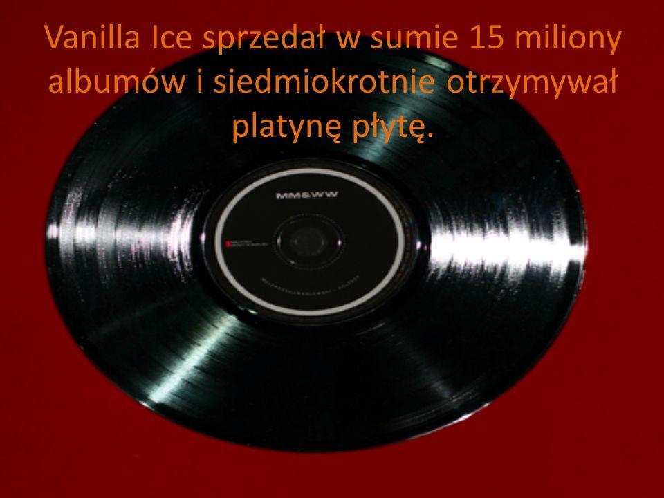 Vanilla Ice sprzedał w sumie 15 miliony albumów i siedmiokrotnie otrzymywał platynę płytę.