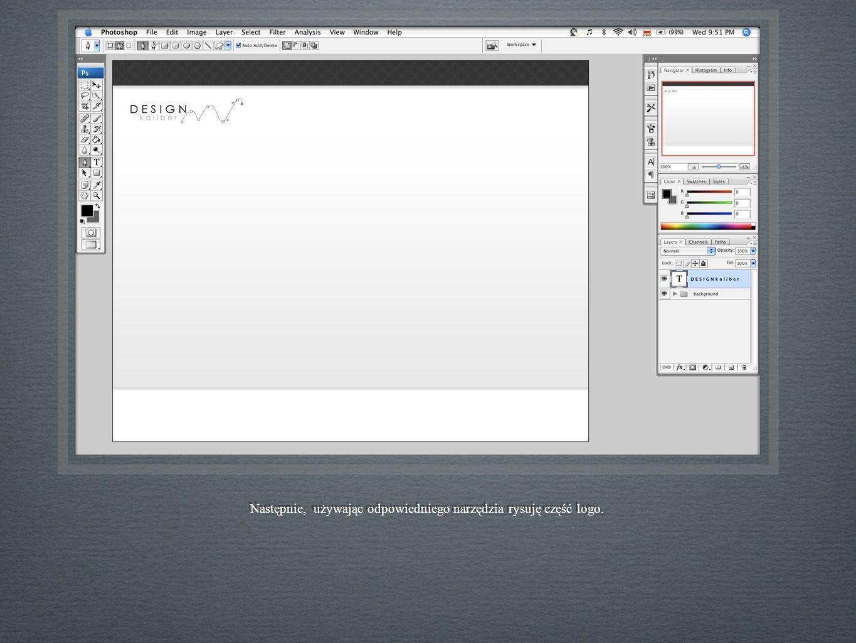 Następnie, używając odpowiedniego narzędzia rysuję część logo.