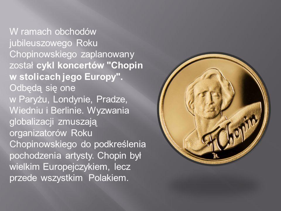 W ramach obchodów jubileuszowego Roku Chopinowskiego zaplanowany został cykl koncertów