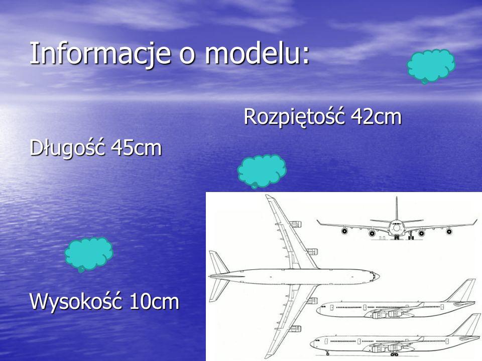 Informacje o modelu: Rozpiętość 42cm Rozpiętość 42cm Długość 45cm Wysokość 10cm