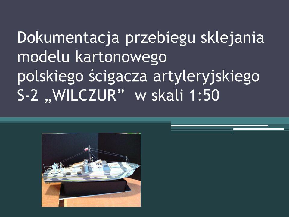 Dokumentacja przebiegu sklejania modelu kartonowego polskiego ścigacza artyleryjskiego S-2 WILCZUR w skali 1:50