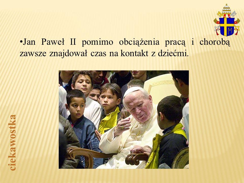 Jan Paweł II pomimo obciążenia pracą i chorobą zawsze znajdował czas na kontakt z dziećmi. ciekawostka