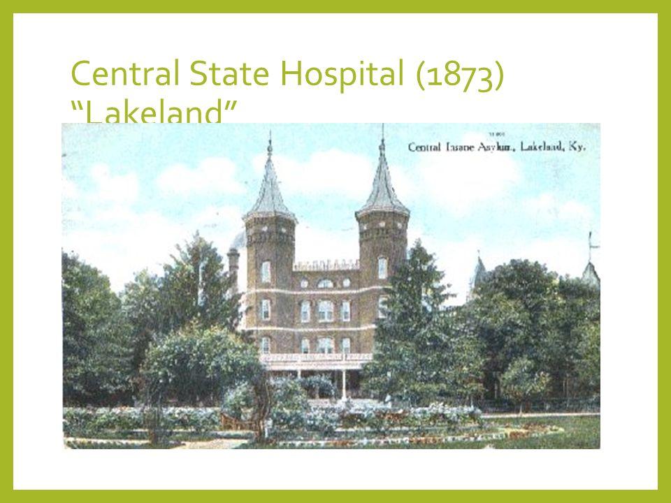 Central State Hospital (1873) Lakeland