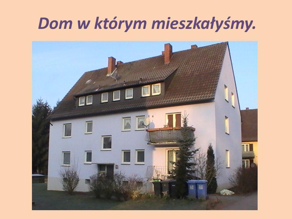 Dom w którym mieszkałyśmy.