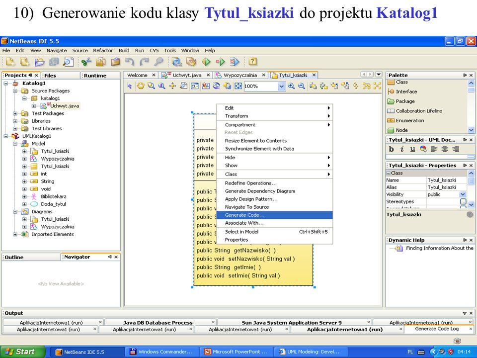 PIO. Autor -Zofia Kruczkiewicz20 10) Generowanie kodu klasy Tytul_ksiazki do projektu Katalog1