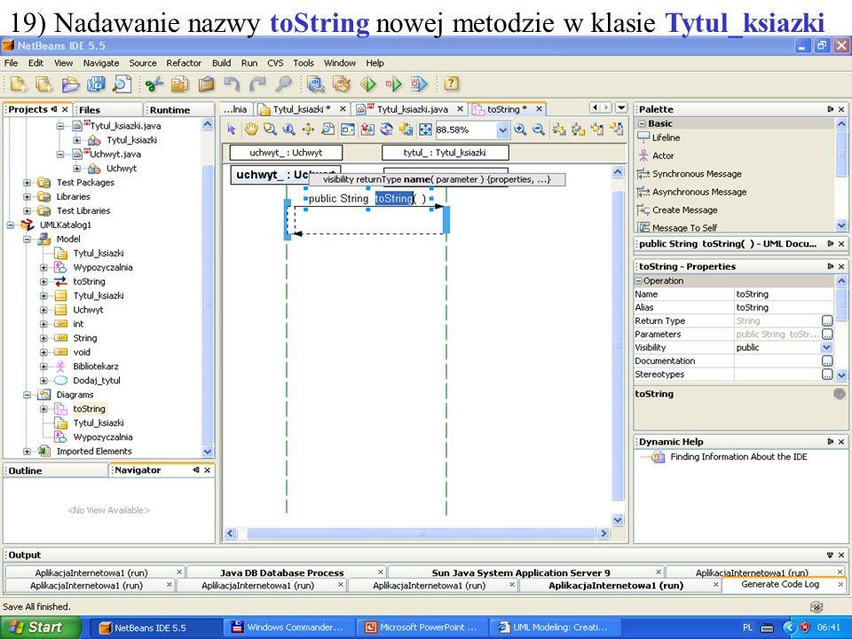 PIO. Autor -Zofia Kruczkiewicz35 19) Nadawanie nazwy toString nowej metodzie w klasie Tytul_ksiazki