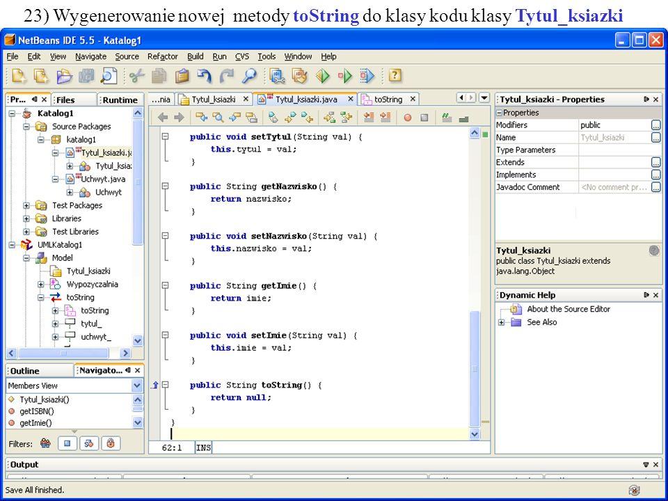 PIO. Autor -Zofia Kruczkiewicz40 23) Wygenerowanie nowej metody toString do klasy kodu klasy Tytul_ksiazki