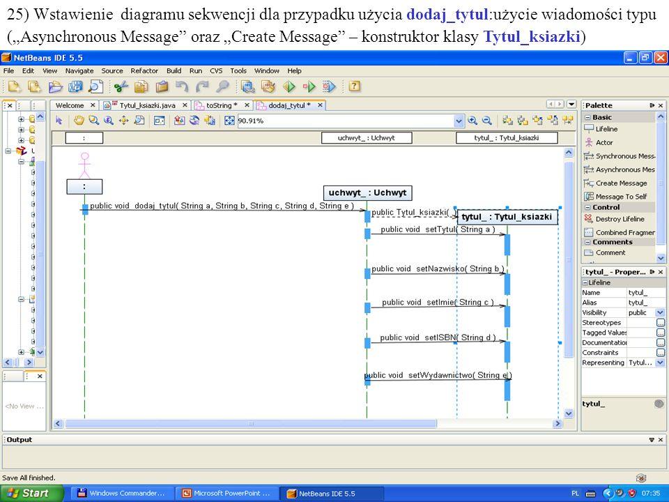PIO. Autor -Zofia Kruczkiewicz43 25) Wstawienie diagramu sekwencji dla przypadku użycia dodaj_tytul:użycie wiadomości typu (Asynchronous Message oraz