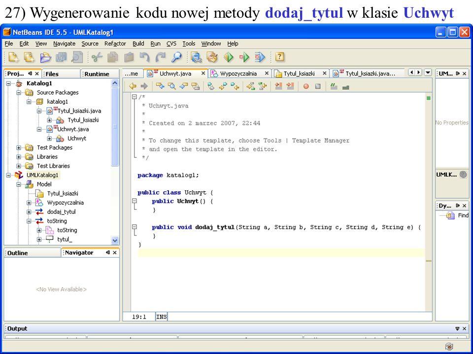 PIO. Autor -Zofia Kruczkiewicz45 27) Wygenerowanie kodu nowej metody dodaj_tytul w klasie Uchwyt