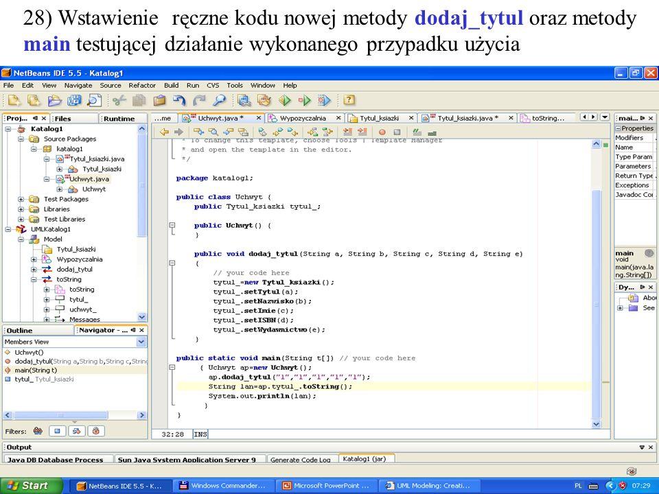 PIO. Autor -Zofia Kruczkiewicz46 28) Wstawienie ręczne kodu nowej metody dodaj_tytul oraz metody main testującej działanie wykonanego przypadku użycia