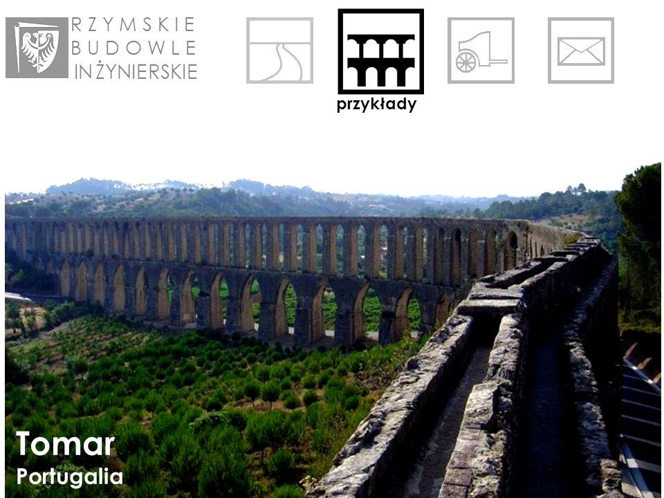 R Z Y M S K I E B U D O W L E IN ŻYNIE RSKIE przykłady Tomar Portugalia
