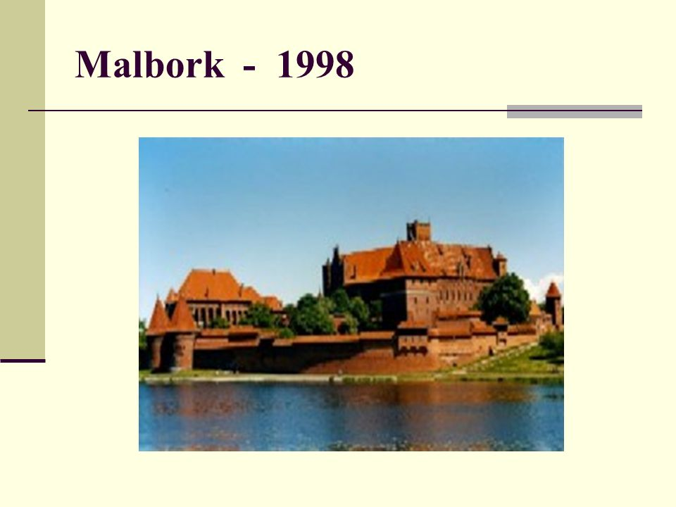 Malbork - 1998