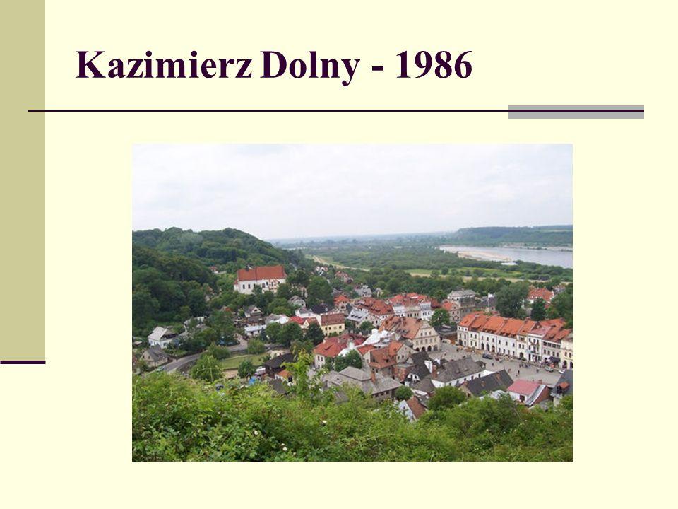 Kazimierz Dolny - 1986
