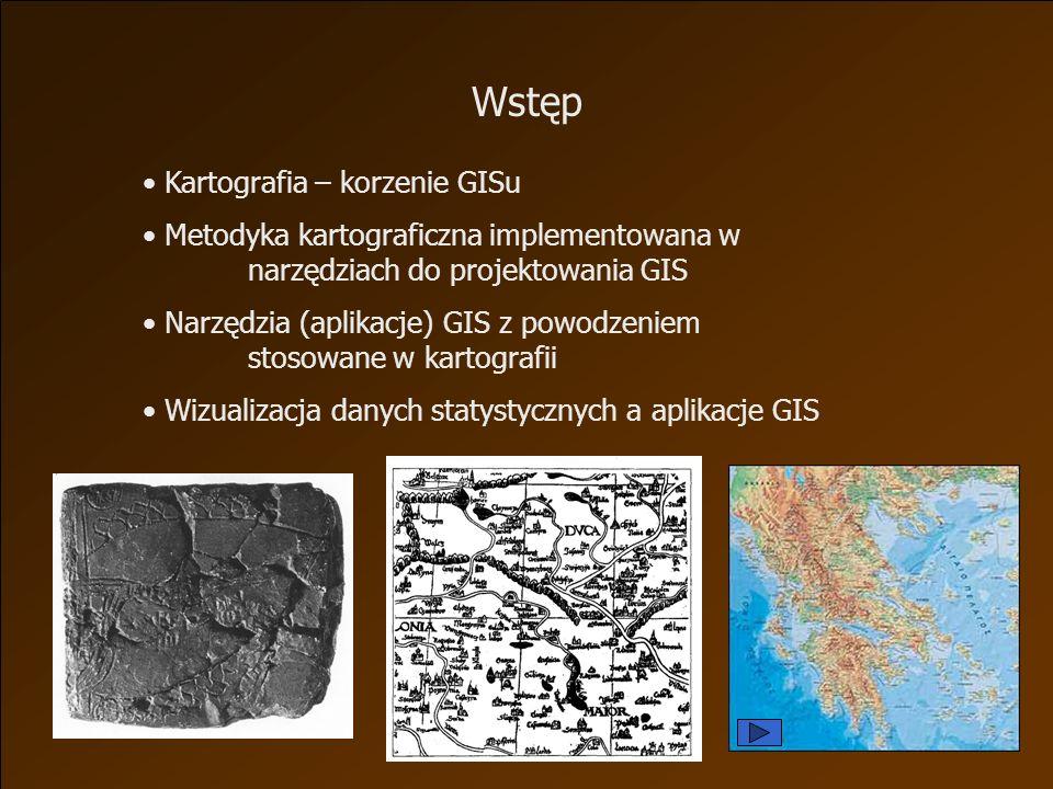 Kartografia – korzenie GISu Metodyka kartograficzna implementowana w narzędziach do projektowania GIS Narzędzia (aplikacje) GIS z powodzeniem stosowane w kartografii Wizualizacja danych statystycznych a aplikacje GIS Wstęp