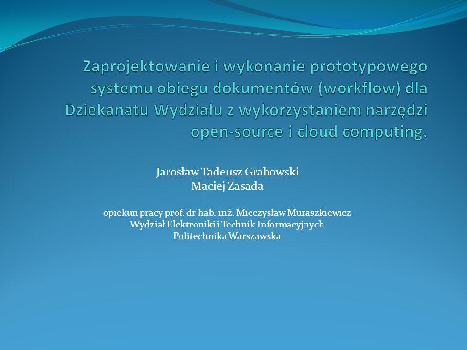 Jarosław Tadeusz Grabowski Maciej Zasada opiekun pracy prof.