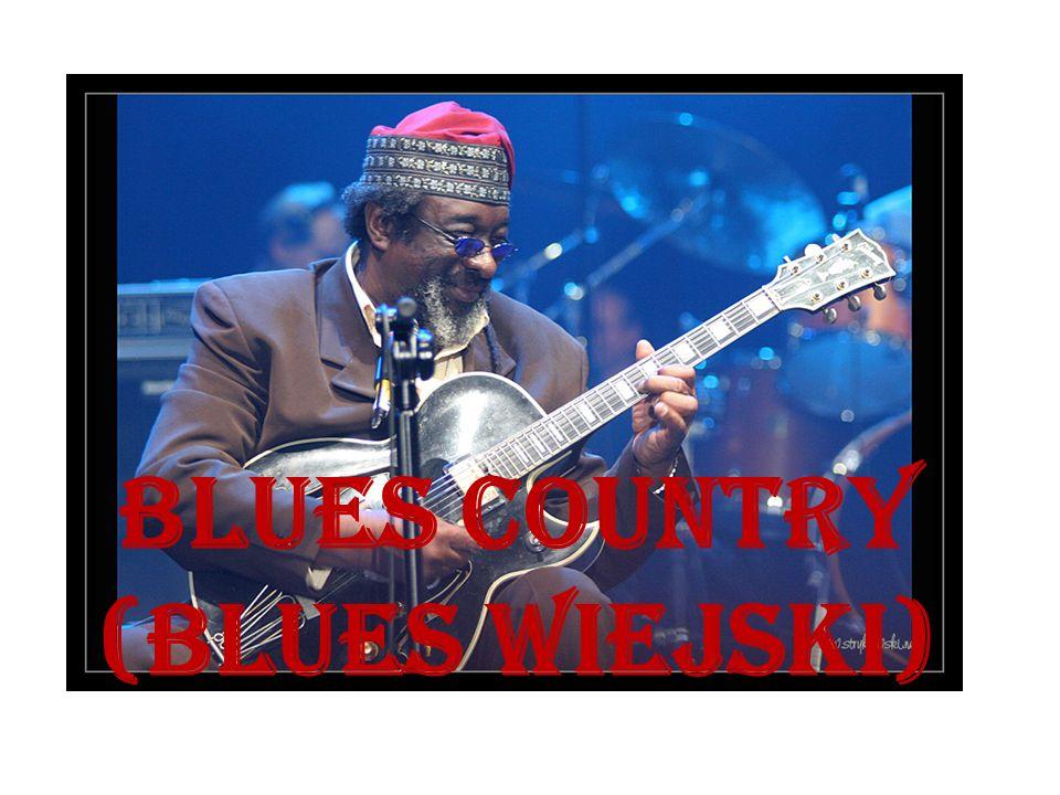 Początki Najwcześniejsza forma bluesa powstała w latach 90.