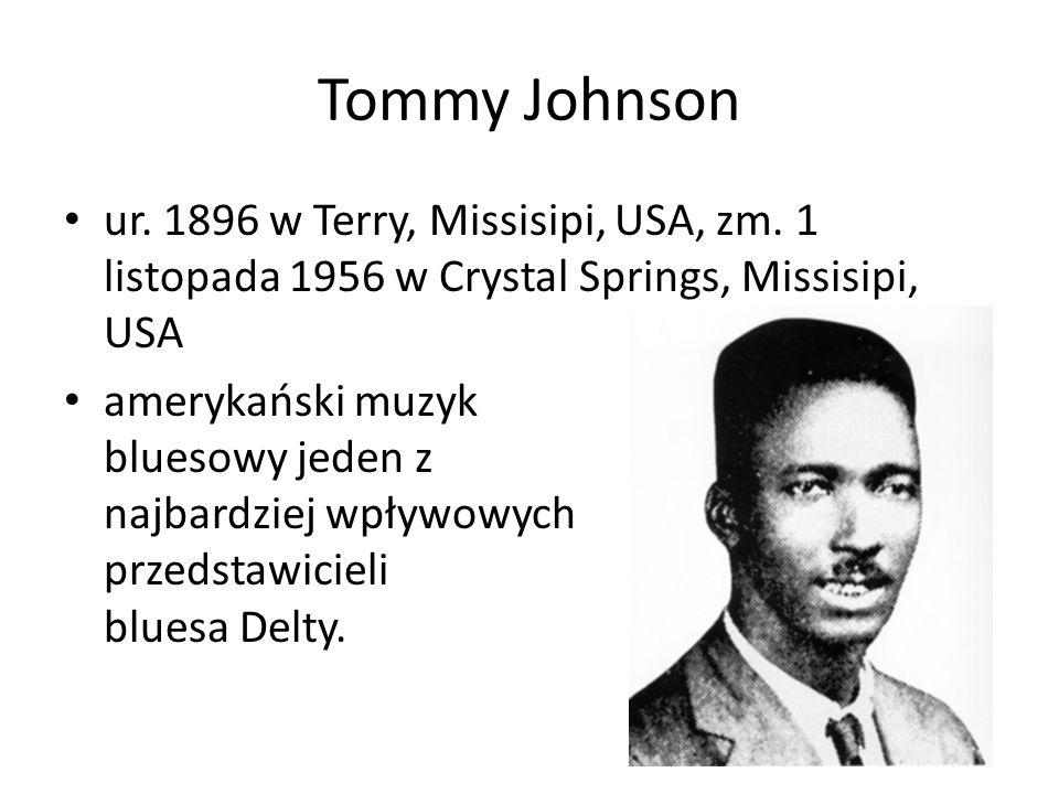 Robert Johnson ur.8 maja 1911 w Hazlehurst, USA, zm.