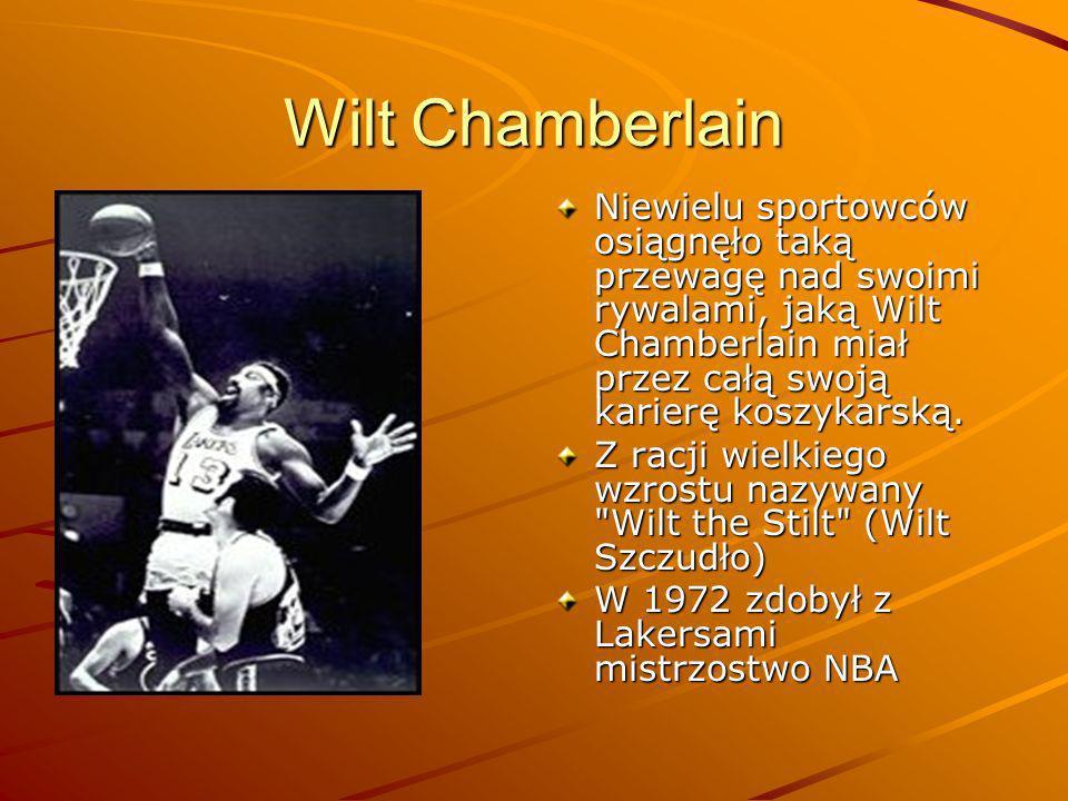 Wilt Chamberlain Niewielu sportowców osiągnęło taką przewagę nad swoimi rywalami, jaką Wilt Chamberlain miał przez całą swoją karierę koszykarską. Z r