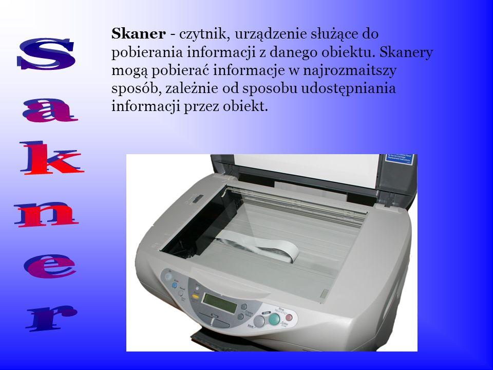 Skaner - czytnik, urządzenie służące do pobierania informacji z danego obiektu.